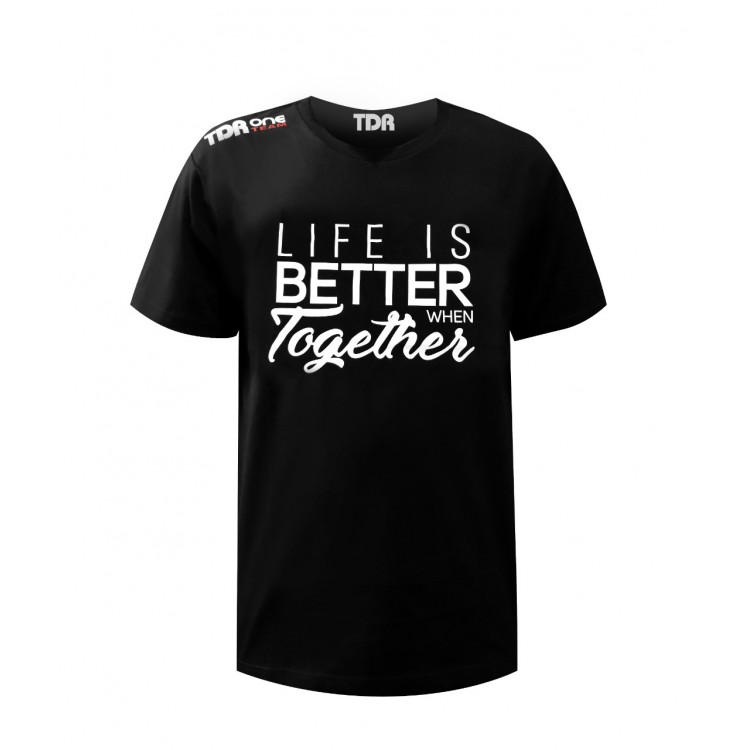 TDR One Team T-Shirt Life Is Better When Together